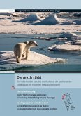 Die Arktis stirbt; The Arctic Is Dying; L'arctique est en train de mourir