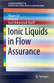 Ionic Liquids in Flow Assurance
