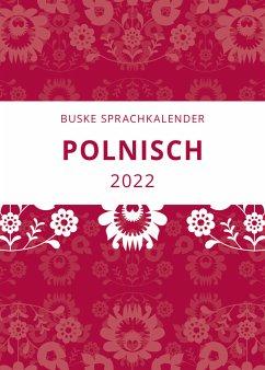 Sprachkalender Polnisch 2022 - Sadowski, Aleksander-Marek