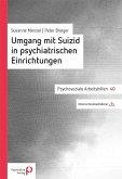 Umgang mit Suizid in psychiatrischen Einrichtungen