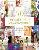 50 sensationelle Schweizerinnen