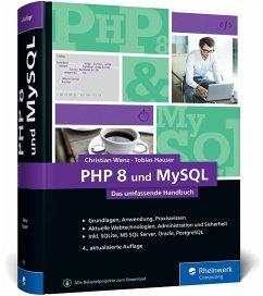 PHP 8 und MySQL - Wenz, Christian;Hauser, Tobias