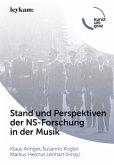 Stand und Perspektiven der NS-Forschung in der Musik
