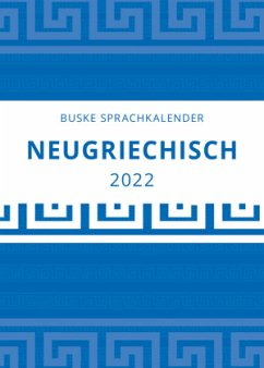 Sprachkalender Neugriechisch 2022 - Donizelli, Symela;Irmer, Raphael