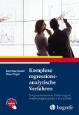 Komplexe regressionsanalytische Verfahren