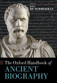 The Oxford Handbook of Ancient Biography (eBook, PDF)