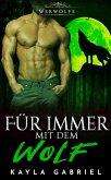 Für immer mit dem Wolf (eBook, ePUB)
