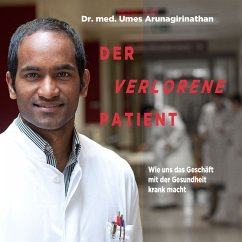 Der verlorene Patient (MP3-Download) - Arunagirinathan, Umes; Mendlewitsch, Doris