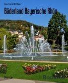 Bäderland Bayerische Rhön (eBook, ePUB)