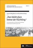'Man bleibt eben immer der Flüchtling.' (eBook, PDF)