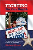 Fighting for Our Health (eBook, ePUB)