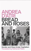 Bread and Roses (eBook, ePUB)