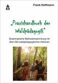 Praxishandbuch der Waldpädagogik