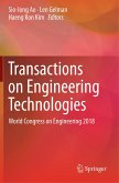 Transactions on Engineering Technologies: World Congress on Engineering 2018