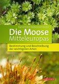 Die Moose Mitteleuropas
