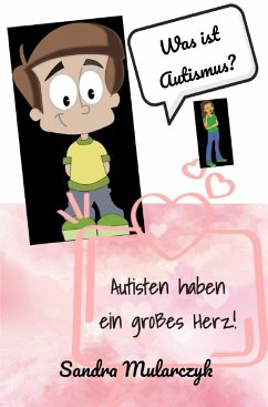 Autisten haben ein großes Herz