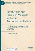 Internet Use and Protest in Malaysia and other Authoritarian Regimes