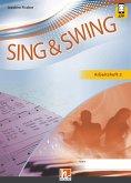 Sing & Swing DAS neue Liederbuch. Arbeitsheft 2