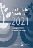 Landwirtschaft - Der kritische Agrarbericht 2021