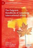 The Palgrave Handbook of Canada in International Affairs