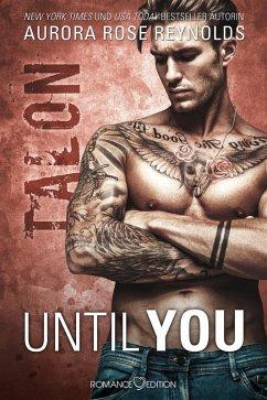 Talon / Until You Bd.9 (eBook, ePUB)
