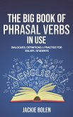 The Big Book of Phrasal Verbs in Use: Dialogues, Definitions & Practice for ESL/EFL Students (eBook, ePUB)