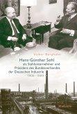 Hans-Günther Sohl als Stahlunternehmer und Präsident des Bundesverbandes der Deutschen Industrie 1906-1989 (eBook, PDF)