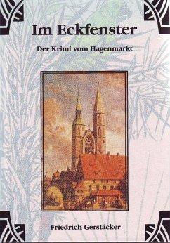 Im Eckfenster (eBook, ePUB) - Gerstäcker, Friedrich