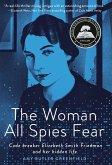 The Woman All Spies Fear (eBook, ePUB)
