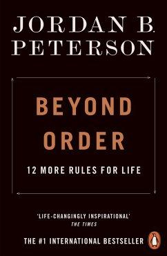 Beyond Order (eBook, ePUB) - Peterson, Jordan B.