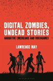 Digital Zombies, Undead Stories (eBook, PDF)