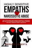 Highly Sensitive Empaths and Narcissistic Abuse: How to Recognize and Eliminate Personality Disorders and Toxic Relationships in Narcissists, Energy V