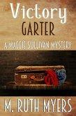 Victory Garter (Maggie Sullivan mysteries, #9) (eBook, ePUB)