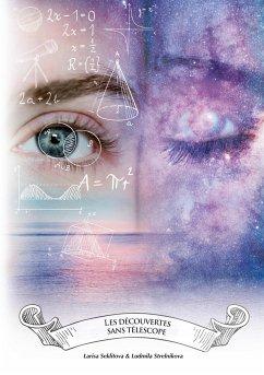 Les découvertes sans télescope