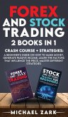 FOREX AND STOCK TRADING 2 BOOKS IN 1