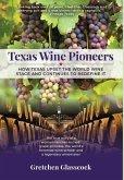 Texas Wine Pioneers