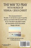 The way to Pray with the words of Yeshua / Jesus Christ