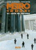 Augen der Finsternis / Metro 2033 Comic Bd.3
