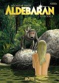 Rückkehr nach Aldebaran. Band 3