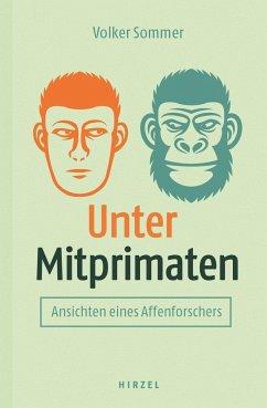 Unter Mitprimaten - Sommer, Volker