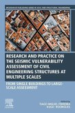 Seismic Vulnerability Assessment of Civil Engineering Structures at Multiple Scales: From Single Buildings to Large-Scale Assessment