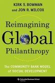 Reimagining Global Philanthropy: The Community Bank Model of Social Development