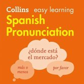 Collins Easy Learning Spanish -- Spanish Pronunciation:: How to Speak Accurate Spanish