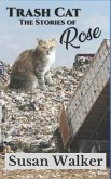 Trash Cat: Stories of Rose