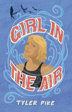 Girl in the Air - Pike, Tyler