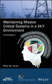 Maintaining Mission Critical Systems in a 24/7 Environment (eBook, ePUB)
