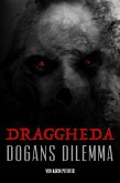 Draggheda - Dogans Dilemma (eBook, ePUB)