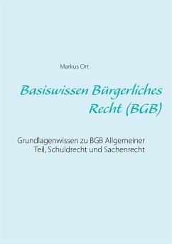 Basiswissen Bürgerliches Recht (BGB)