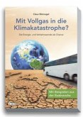 Mit Vollgas in die Klimakatastrophe?