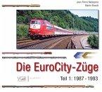 Die EuroCity-Züge - Teil 1 - 1987-1993